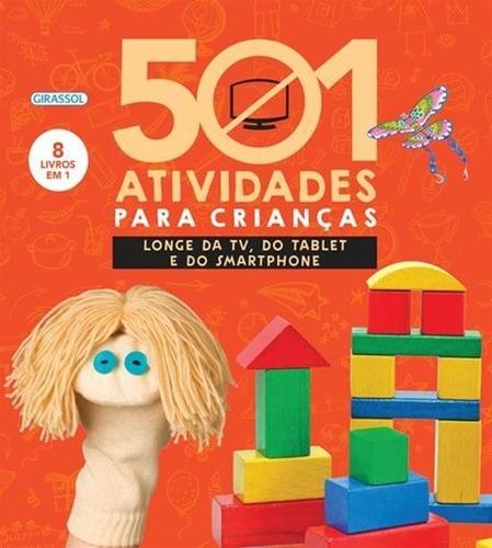 501 Atividades Para Criancas - Longe Da Tv, Do Tab