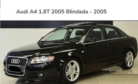 Audi A4 1.8t Multitronic Borboleta Volante Blindada N Iii