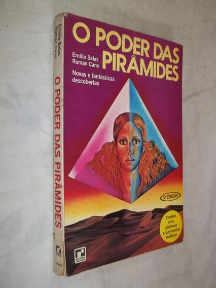 Livro - O Poder Das Pirâmides - Emilio Salas E Román Cano