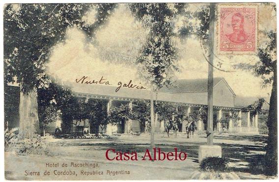 Hotel De Ascochinga, Sierras De Cordoba, Republica Argentina