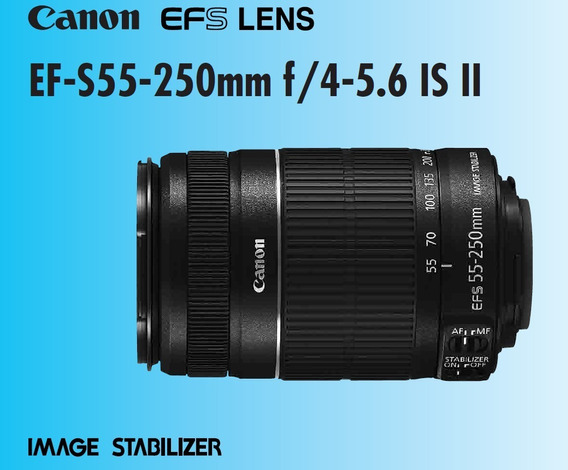 Canon Ef-s 55-250mm F/4-5.6 Is I I - (nova)