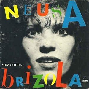 Imagem 1 de 4 de Compacto Vinil Neusinha Brizola Mintchura 83 Promo