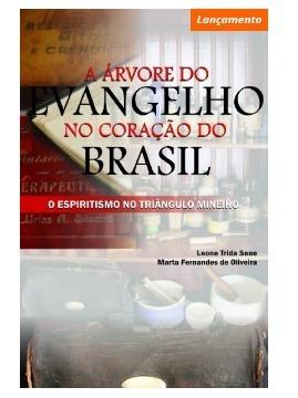 A Arvore Do Evangelho No Coração Do Brasil