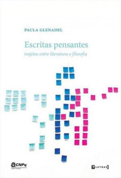 Escritas Pensantes - Trajetos Entre Literatura E Filosofia