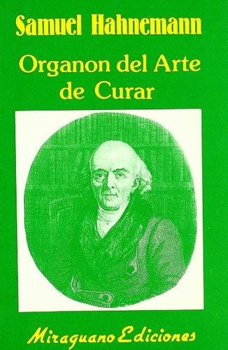 Imagen 1 de 3 de Organon Del Arte De Curar, Samuel Hahnemann, Miraguano