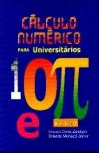 Cálculo Numérico Para Universitários Zamboni / Monezzi