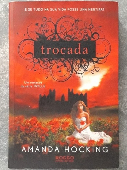 Livro Trocada - Amanda Hocking Serie Trylle Volume 1