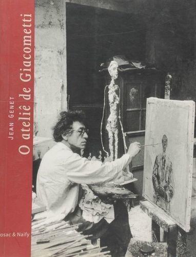 Livro O Ateliê De Giacometti Jean Genet