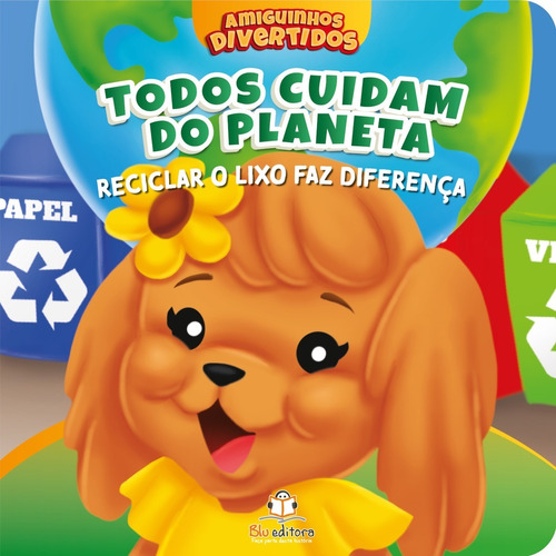 Imagem 1 de 1 de Livro Infantil Amiguinhos Divertidos Todos Cuidam Do Planeta
