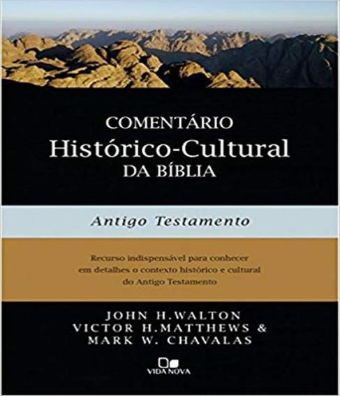 Comentario Historico-cultural Da Biblia - Antigo Testamento