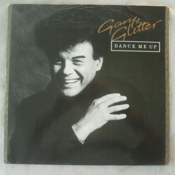 Lp Gary Glitter 1984 Dance Me Up, Vinil Single Importado