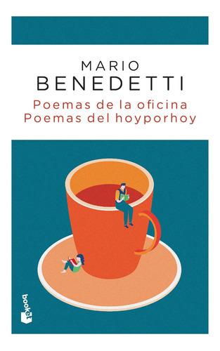 Imagen 1 de 3 de Poemas De La Oficina. Poemas Del Hoy Por Hoy De M. Benedetti