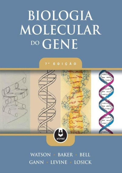 Biologia Molecular Do Gene - 7ªed