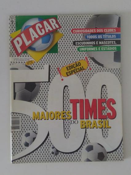 Revista Placar Especial - Guia 500 Times Do Brasil