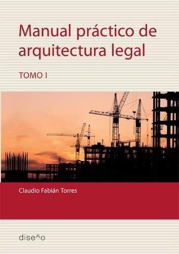 Imagen 1 de 2 de Manual Práctico De Arquitectura Legal 1 - Claudio Torres