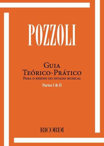 Livro Teória Pratico Ensino Musical Pozzoli Partes I E Ii