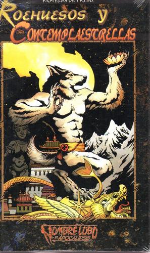 Roehuesos Y Contemplaestellas Hombre Loco El Apocalipsis