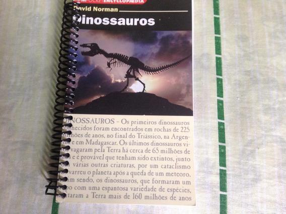 Dinossauros - L&pm - David Norman - 2011 - Livro Raríssimo!