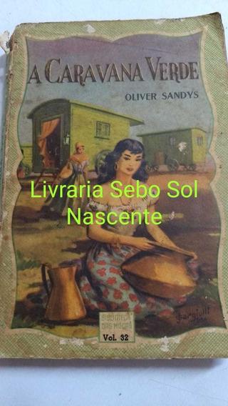 A Caravana Verde Oliver Sandys