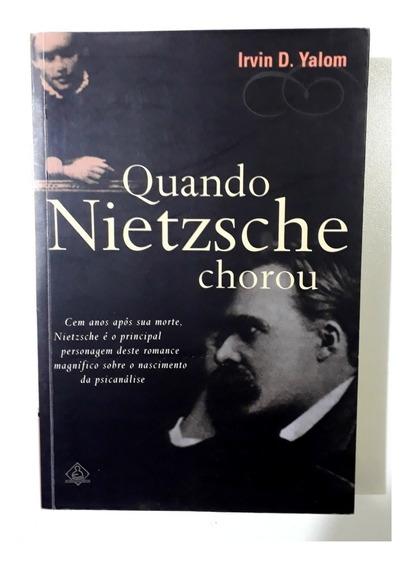 Livro: Quando Nietzsche Chorou - Irvin D. Yalom