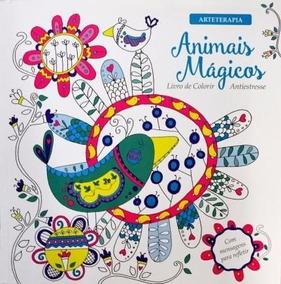 Livro Para Colorir - Animais Mágicos - Antiestresse
