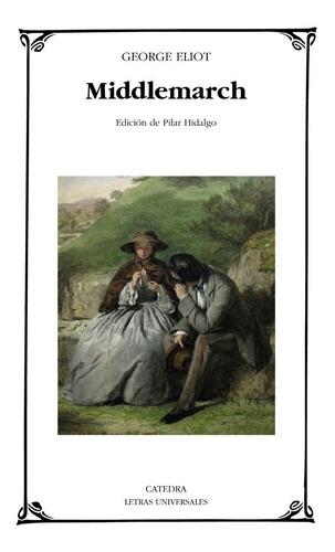 Imagen 1 de 3 de Middlemarch, George Eliot, Ed. Cátedra