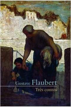 Três Contos Gustave Flaubert