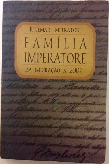 Livro Família Imperatore Da Imigração A 2007