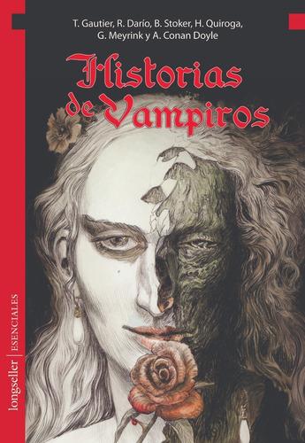 Historias De Vampiros- Esenciales - Longseller