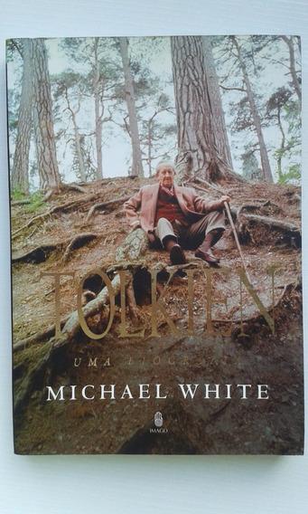 Tolkien - Uma Biografia (michael White)