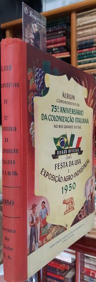 Álbum Do 75º Aniversário Da Colonização Italiana Rio Grande