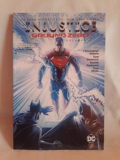 Injustice Ground Zero Volumen 2 - Dc Comics Definitive