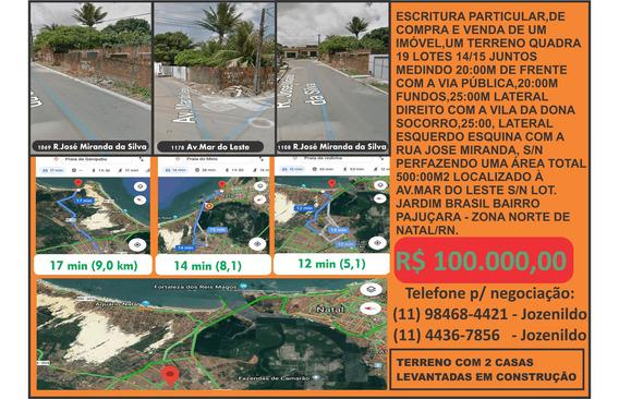 Terreno Natal Rio Grande Do Norte 500m2 2 Casa Construidas