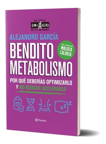Bendito Metabolismo De Alejandro García - Planeta