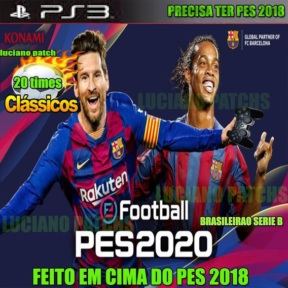 Patch Efootball Pes 2020 Ps3 Word Classicos Pes 2018 Leia