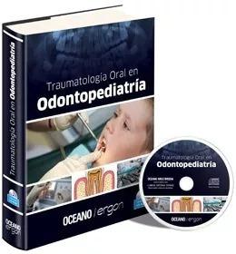 Libro De Odontología Traumatología Oral En Odontopediatría