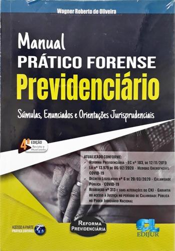 Imagem 1 de 1 de Manual Prático Forense Previdenciário - 4°ed (2020)