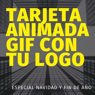 Tarjetas Gif Animadas Navidad, Fiestas Con Tu Logo
