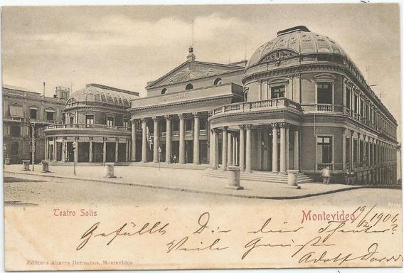 Antigua Postal De 1906 Teatro Solís, Uruguay
