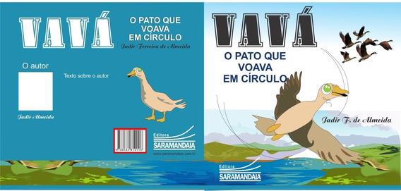 Livro Infantil Vava O Pato..totalmente Didático E Ilustrado