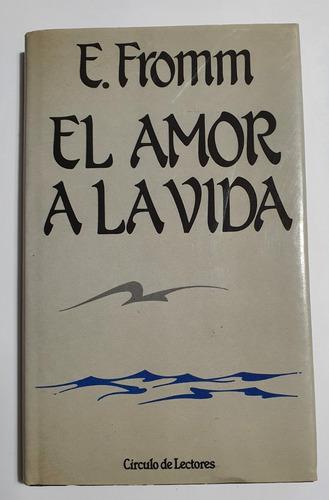El Amor A La Vida