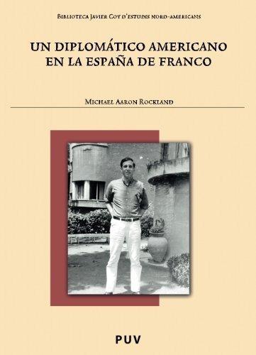 Libro : Un Diplomatico Americano En La España De Franco ...