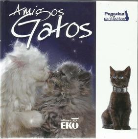 Amigos Gatos (emanuela Signorini)