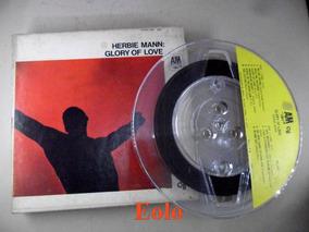 Fita Pré Gravada Jazz Herbie Mann Glory Of Love Akai Revox #