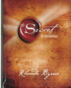 Livro The Secret O Segredo - Rhonda Byrne - 198 Paginas