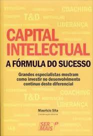 Capital Intelectual: A Fórmula Do Suecss Sita, Mauricio