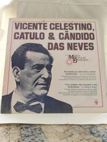 Lp Vicente Celestino, Catulo & Candido Das Neves