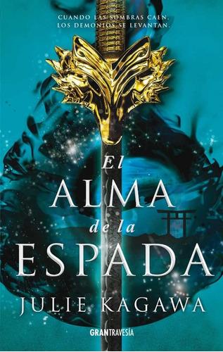 El Alma De La Espada - Julie Kagawa