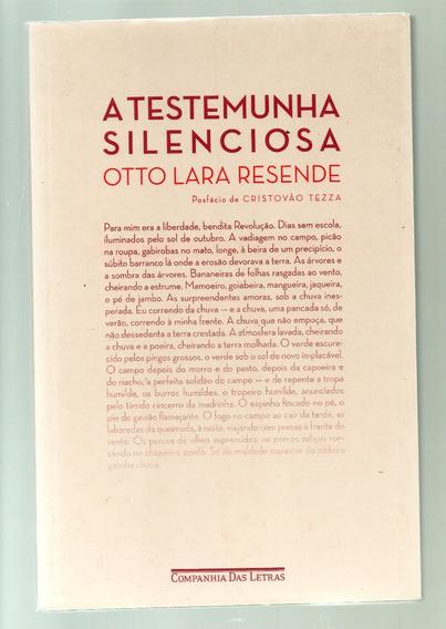 A Testemunha Silenciosa: Duas Nolevas - Otto Lara Resende