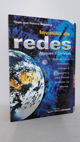 Invasão De Redes Ataques E Defesas